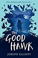 The Good Hawk (Shadow Skye, #1)
