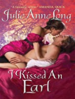 I Kissed an Earl (Pennyroyal Green, #4)
