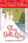 Slay Bells Ring (The Wedding Bell Mysteries, #1)