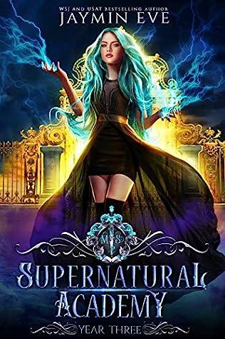 Supernatural Academy: Year Three (Supernatural Academy, #3)