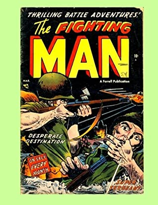 The Fighting Man #5: Intense Battle Stories - All Stories - No Ads