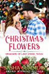 Christmas Flowers (The Draegers of Last Stand, Texas, #2)