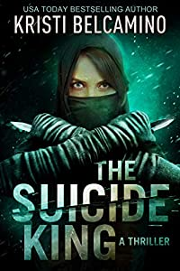 The Suicide King (Queen of Spades Thrillers Book 3)