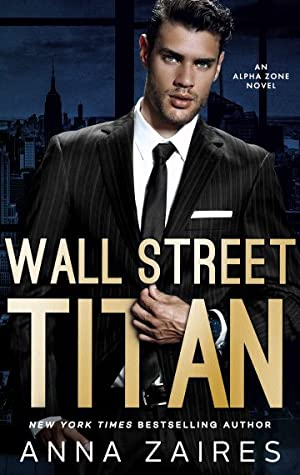 Wall Street Titan: An Alpha Zone Novel