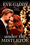 Under the Mistletoe (Heart of Texas, #3)