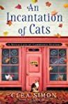 An Incantation of Cats (Witch Cats of Cambridge #2)
