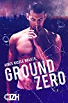 Ground Zero (Zero Hour, #1)