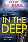In The Deep (Detective Kelly Moore #2)