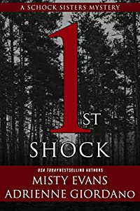 1st Shock (A Schock Sisters Mystery, #1)