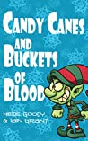 Candy Canes and Buckets of Blood (Sprite Brigade Book 1)