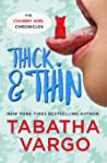 Thick & Thin (Chubby Girl Chronicles #3)