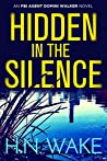 Hidden in the Silence (FBI Agent Domini Walker #2)