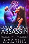 Coldhearted Assassin (Asrai Assassins, #1)