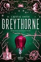 Greythorne (Bloodleaf #2)