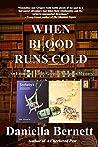 When Blood Runs Cold (Emmeline Kirby/Gregory Longdon Mysteries, #5)