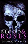 Blood & Roses (Part One Book 1)