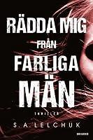 Rädda mig från farliga män (Nikki Griffin #1)