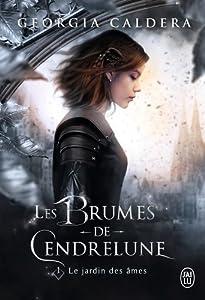 Le Jardin des âmes (Les Brumes de Cendrelune, #1)