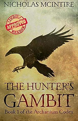 The Hunter's Gambit by Nicholas McIntire