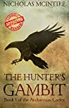 The Hunter's Gambit (The Archanium Codex #1)