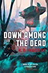 Down Among the Dead (The Farian War #2) - K.B. Wagers