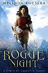 Rogue Night (Robin of Larkspur Book 2)