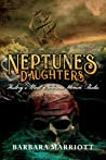 Neptune's Daughters: History's Most Notorious Women Pirates
