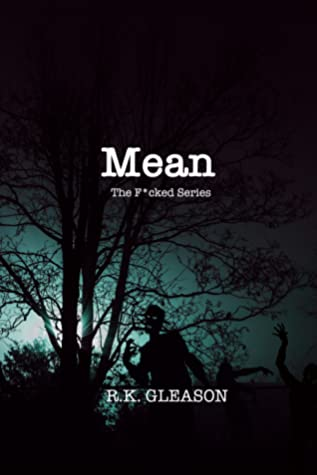 Mean (The F*cked Series Book 3)