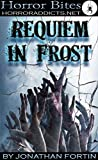Horror Bites: Requiem in Frost