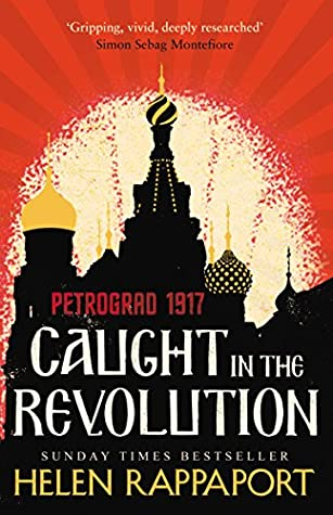 Witnesses to the Fall of Imperial Russia Caught in the Revolution
