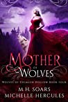 Mother of Wolves (Wolves of Crimson Hollow #4)