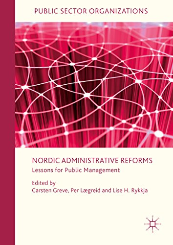 Nordic Administrative Reforms Lessons for Public Management (Public Sector Organizations)