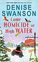 Come Homicide or High Water (Welcome Back to Scumble River, #3)