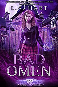 Bad Omen (Wicked Academy, #2)