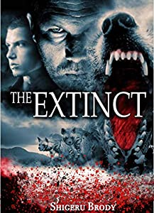 The Extinct - A Novel of Prehistoric Terror