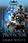 The Fullback Protector (The Smoky Hills Academy, #2)