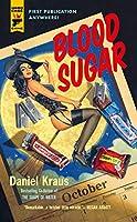 Blood Sugar (Hard Case Crime Book 141)