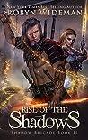 Rise of the Shadows (Shadow Brigade #2)