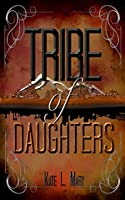 Tribe of Daughters