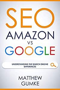 SEO: Amazon vs Google: Understanding The Search Engine Differences