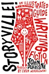 Storyville!: An Illustrated Guide to Writing Fiction