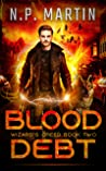 Blood Debt (Wizard's Creed #2)