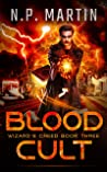 Blood Cult (Wizard's Creed #3)