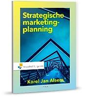 Strategische marketingplanning : theorie, technieken en toepassingen