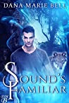 Sound's Familiar (Terra Noctem #1)