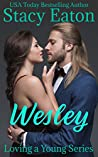 Wesley (Loving a Young #1)