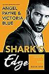 Shark's Edge (Shark's Edge, #1)