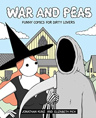 War and Peas by Jonathan Kunz
