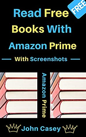 How To Read Free Books With Amazon Prime: With Screenshots