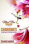 Charisma's Homecoming